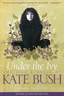'Under The Ivy: The Life And Music Of Kate Bush': book cover