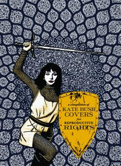 'Running Up That Hill: Kate Bush Covers For Reproductive Rights' artwork